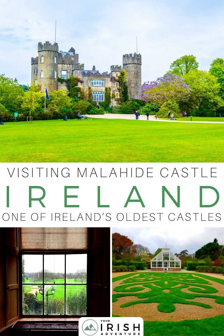 Visiting Malahide Castle, Dublin - Everything You Need to Know